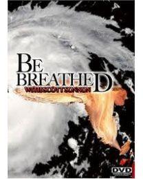 Be Breathed DVD by Scott Sonnon